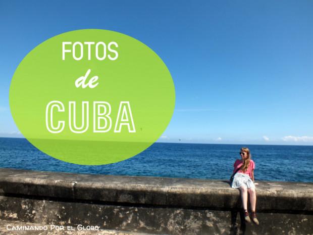 FOTOS CUBA