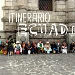 Itinerario y Resumen de mi viaje por ECUADOR