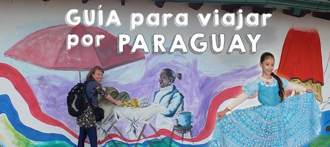 Guía para viajar por Paraguay
