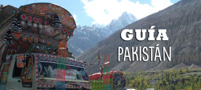 Guía completa para viajar a Pakistán