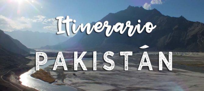 Un Viaje por PAKISTÁN: Itinerario y Resumen