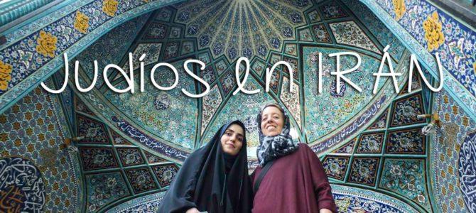 Judíos en Irán y un mensaje de tolerancia